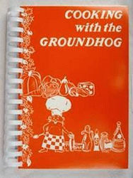 Cooking with the Groundhog Cookbook Sku# 270