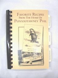Favorite Recipes from the Home of Punxsutawney Phil Sku# 366