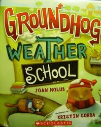 Groundhog Weather School Book (soft cover)