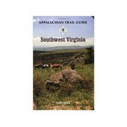 Appalachian Trail Conservancy AppalachianTrail Guide Southwest Virginia 109 (Appalachian Trail Conservancy)