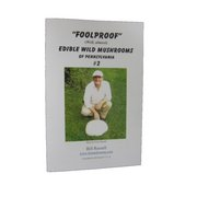 "Bill Russell ""Foolproof"" Edible Wild Mushrooms of Pennsylvania #3 Booklet FOOLPROOF3 (Bill Russell)"
