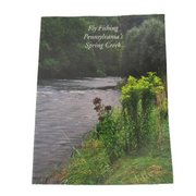 Dan Shields Fly Fishing Pennsylvania's Spring Creek Book 096668821X (Dan Shields)