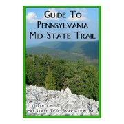Mid State Trail Assoc. MID STATE TRAIL GUIDE 103250 (Mid State Trail Assoc.)