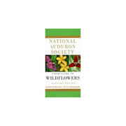 National Audubon Society Field Guide to Wildflowers of the Eastern Region Book 103814 (National Audubon Society)
