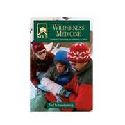 National Outdoor Leadership Sc NOLS Wilderness Medicine 101656 (National Outdoor Leadership Sc)