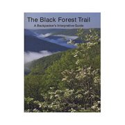 Pine Creek Press Black Forest Trail Guide 103607 (Pine Creek Press)