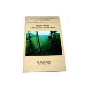 Pine Creek Press Short Hikes in Pennsylvania's Grand Canyon Guidebook 103602 (Pine Creek Press)