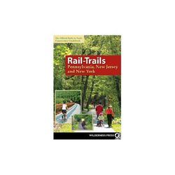 Rails-Trails Pennsylvania, New Jersey and New York Guide Book